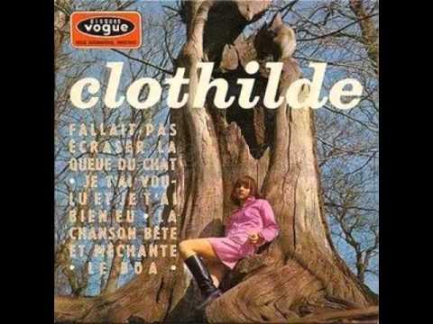 Clothilde - Fallait Pas (Ecraser La Queue Du Chat)