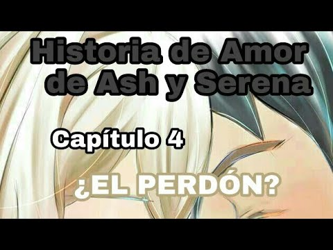 Dibujos de amor - Historia de Amor de Ash y Serena Capítulo 7 ¿El Perdón?