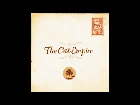 The Cat Empire - The Night That Never End