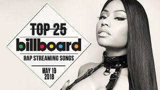 Top 25 • Billboard Rap Songs • May 19, 2018 | Streaming-Charts