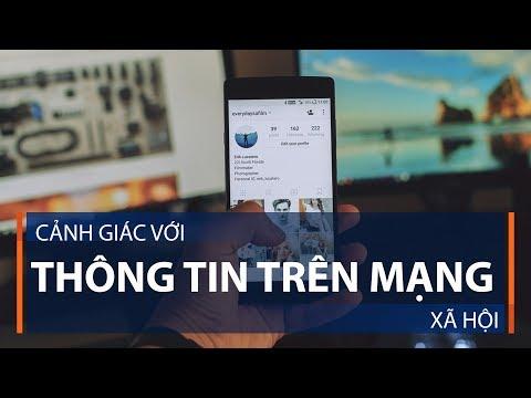 Cảnh giác với thông tin trên mạng xã hội | VTC1 - Thời lượng: 2 phút, 56 giây.