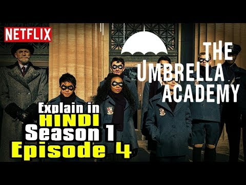 The Umbrella Academy : Season 01 Episode 04 (Explained in Hindi)