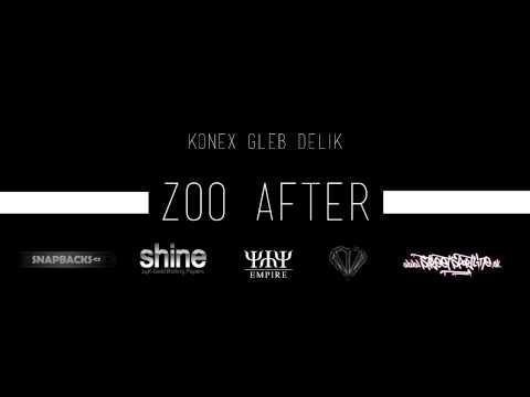 KONEX (YYY) x GLEB x DELIK - ZOO AFTER [MUSICK EP BRZYYY]