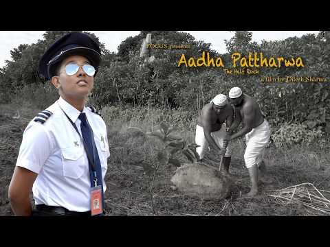 Aadha Pattharwa Trailer