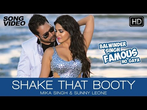 Download Shake That Booty - Video Song | Balwinder Singh Famous Ho Gaya | Mika Singh, Sunny Leone hd file 3gp hd mp4 download videos
