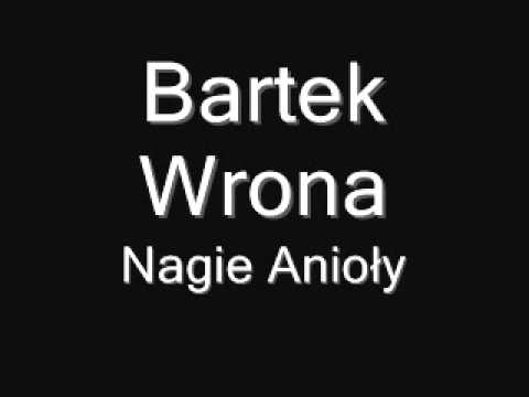 Tekst piosenki Bartek Wrona - Nagie anioły po polsku