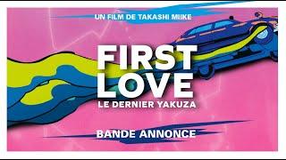 First Love, le dernier Yakuza - Bande annonce