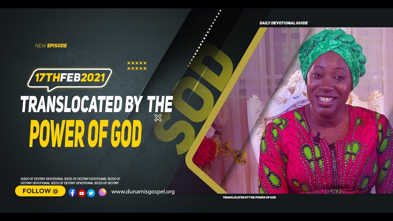 Seeds of Destiny Summary for 17th February 2021 by Dr Becky Paul-Enenche