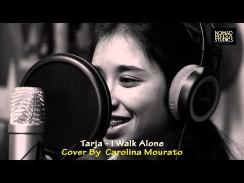 Tarja Turunen - I Walk Alone (Cover by Carolina Mourato) (видео)