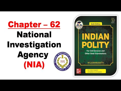 M Laxmikanth 6th Edition - Chapter- 62 - National Investigation Agency(NIA) | Indian Polity by Veer