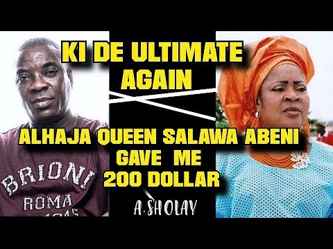 k1 de ultimate  CHANGING!Alhaja Queen S.Abeni Gave me $200-A.SHOLAY