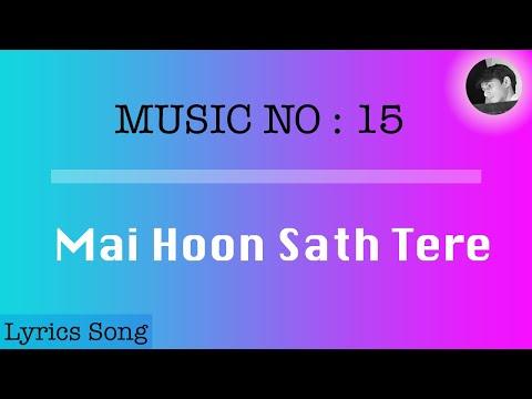 Mai Hoon Sath Tere   Lyrics song with English Subtitles   Shaadi Mein Zaroor Aana