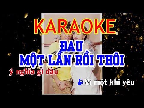 Đau Một Lần Rồi Thôi Remix Karaoke - Lương Gia Huy | Beat Chuẩn - Thời lượng: 3 phút, 31 giây.