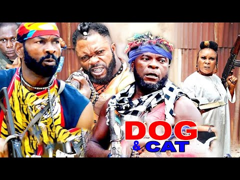 DOG & CAT SEASON 3- NEW MOVIE|LATEST NIGERIAN NOLLYWOOD MOVIE