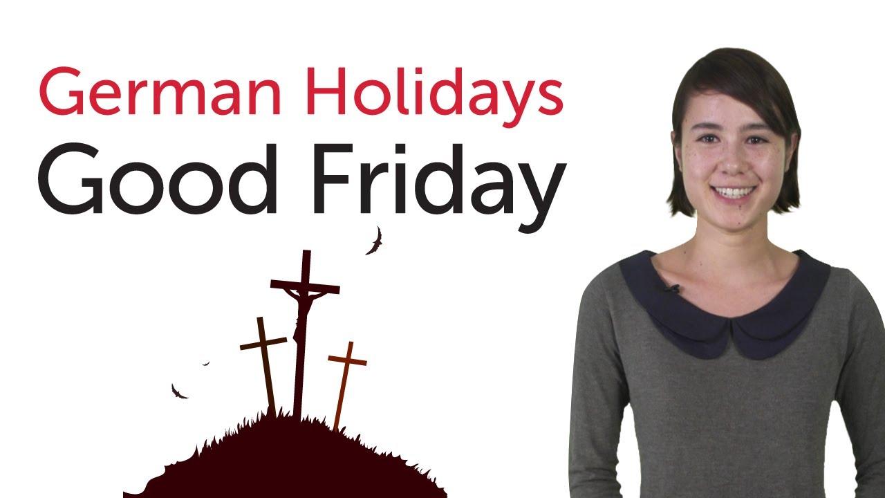 Learn German Holidays – Good Friday