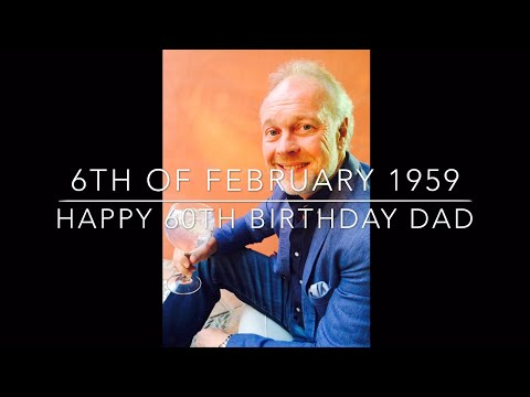 Funny birthday wishes - Happy 60th Birthday Dad - funny, clever & emotional birthday messages & memories [SOME SWEARING]
