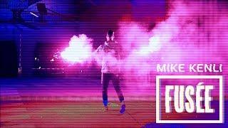 Video MiKE KENLi - FUSÉE MP3, 3GP, MP4, WEBM, AVI, FLV Mei 2017