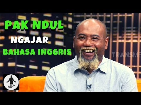 PAK NDUL, Ahlinya Ahli Mengajar Bahasa Inggris | HITAM PUTIH (12/03/19) Part 1
