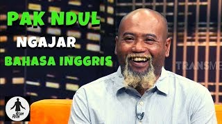 Video PAK NDUL, Ahlinya Ahli Mengajar Bahasa Inggris | HITAM PUTIH (12/03/19) Part 1 MP3, 3GP, MP4, WEBM, AVI, FLV April 2019