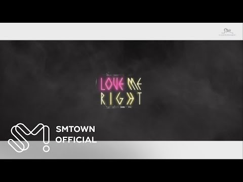 EXO - Love Me Right [Musi…