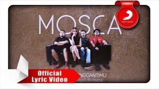 Download Lagu MOSCA - Tak Bisa Menggantimu Mp3
