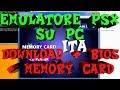 Emulatore PS1 su PC [TUTORIAL] - DOWNLOAD + BIOS + MEMORY CARD