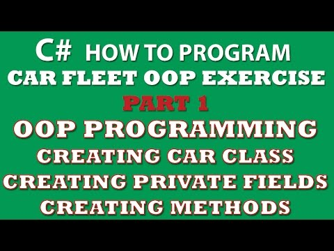 C# Programming Challenge: OOP Principles Part 1 – Creating Car Class, C# Fields and C# Class Methods