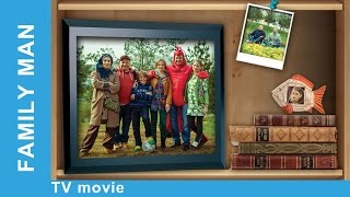 Nonton Family Man  Russian Movie  Melodrama  English Subtitles  Starmediaen Film Subtitle Indonesia Streaming Movie Download
