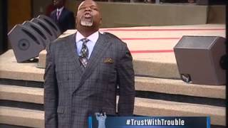 TD Jakes - Can God Trust You With Trouble - Part 2