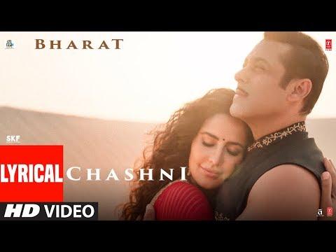 Lyrical: Chashni Song | Bharat | Salman Khan, Katrina Kaif |Vishal & Shekhar ft. Abhijeet Srivastava