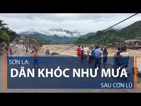 Sơn La: Dân khóc như mưa sau cơn lũ | VTC1 - Thời lượng: 3 phút, 22 giây.