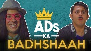 ADS KA BADSHAAH