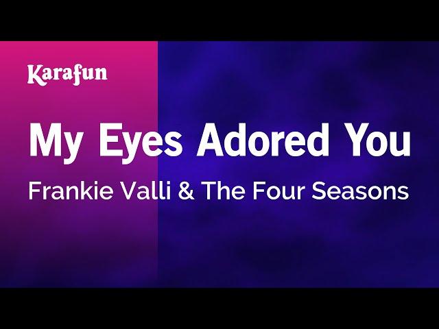 Karaoke-my-eyes-adored-you