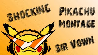 Shocking – Pikachu Montage/Combo Video by Sir Vown