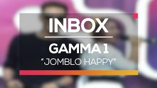 Gamma 1 - Jomblo Happy (Live on Inbox)