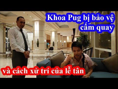 Khoa Pug chi 10 triệu ở resort Marriott bị bảo vệ cấm quay phim và cách hành xử của lễ tân Ai Cập - Thời lượng: 25:59.