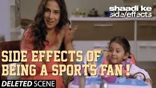 Nonton Shaadi Ke Side Effects Deleted Scene   Side Effects Of Being A Sports Fan  Film Subtitle Indonesia Streaming Movie Download