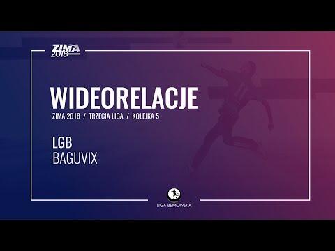 LIGA BEMOWSKA / ZIMA 2018 / KOLEJKA 5 / LGB - BAGUVIX