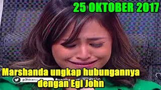 Download Video MARSHANDA UNGKAP PERMASALAHANNYA DENGAN EGI JOHN - PAGI PAGI PASTI HAPPY 25 OKTOBER 2017 MP3 3GP MP4