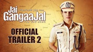 Jai Gangaajal Official Trailer 2  Priyanka Chopra Prakash Jha