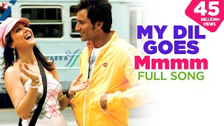 Video My Dil Goes Mmmm - Full Song | Salaam Namaste | Saif Ali Khan | Preity Zinta | Shaan | Gayatri download in MP3, 3GP, MP4, WEBM, AVI, FLV January 2017
