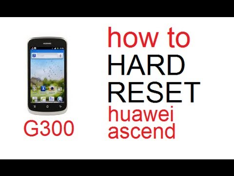 HOW TO HARD RESET WIPE DATA ON A HUAWEI ASCEND G300 FACTORY RESET