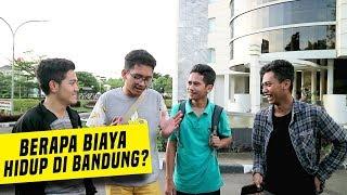 Download Video BIAYA HIDUP JIKA KALIAN KULIAH DI BANDUNG - OPINI ANAK UPI MP3 3GP MP4