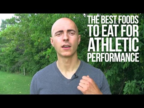The Best Foods to Eat for Athletic Performance