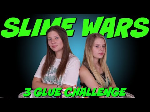 SLIME WARS 3 GLUE CHALLENGE  Taylor and Vanessa