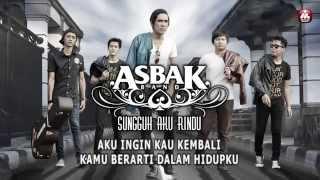 Asbak Band - Sungguh Aku Rindu (Official Lyric Video)