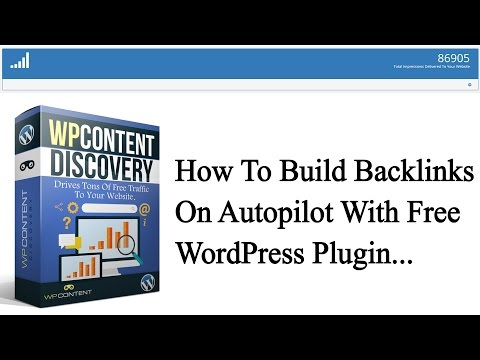 How To Build Backlinks On Autopilot With Free WordPress Plugin