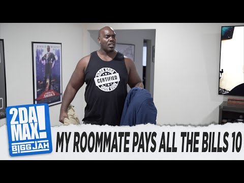 """MY ROOMMATE PAYS ALL THE BILLS EP.10"" 