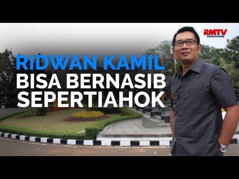 Ridwan Kamil Bisa Bernasib Seperti Ahok