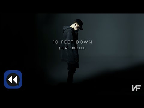 NF - 10 Feet Down ft. Ruelle (Reverse Version)